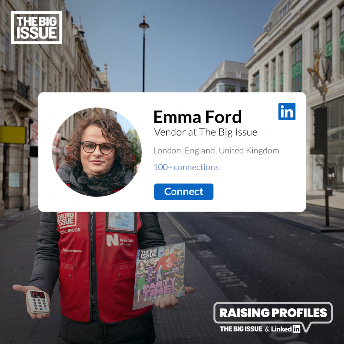 The Big Issue: Raising Profiles (Emma)