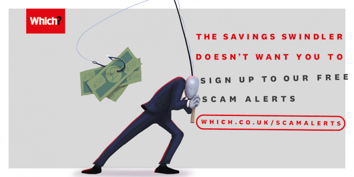 Which?: Scams (Savings Swindler)