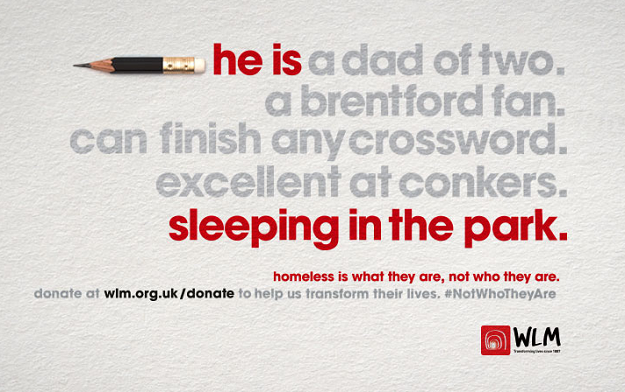 """""""Homeless Is What They Are, Not Who They Are""""  WLM Says In New Campaign By AMV BBDO"""